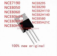 10pcs nce7190 nce8050 nce8060 nce80h11 nce80h12 nce80h16 nce8295 nce8290 nce82h110 nce82h140 nce8580 nce85h21c to-220